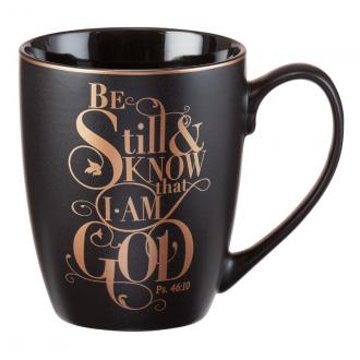 MUG 464 Kopp - Be Still & Know That I Am God