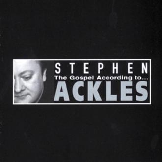The Gospel According To Stephen Ackles - CD