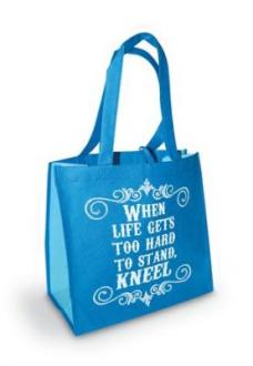 23801 Shopping Bag - When LIfe Gets Too Hard To Stand, Kneel