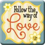 24457 Magnet - Follow The Way Of Love (1.Cor 14:1)