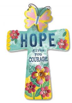 Veggkors - Hope Gives You Courage (16 x 24 cm)
