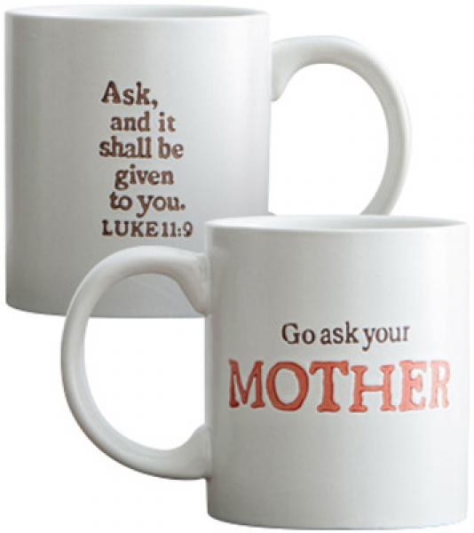 Kopp - Go Ask Your Mother (Ask And It Will Be Given To You. Luk 11:9)
