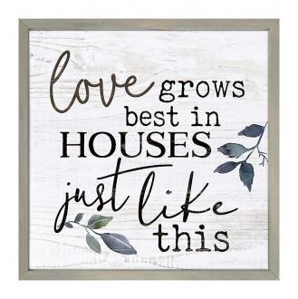 Veggdekor - Love Grows Best In Houses Just Like This (53 x 53 cm)