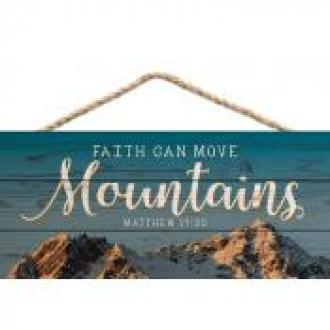 HSA 0128 Veggdekor - Faith Can Move Mountains (25 x 11 cm)