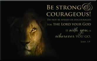 MG 164 Magnet Be Strong & Courageous
