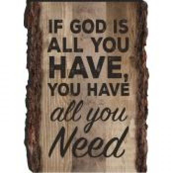MGT 0101 Magnet - If God Is All You Have, You Have All You Need