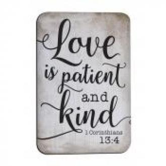 MGT 0233 Magnet - Love Is Patient And Kind (1.Cor 13:4)
