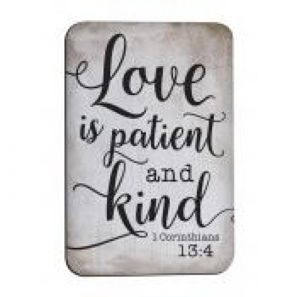 MGT 0233 Magnet - Love Is Patient And Kind (1.Cor 13:4) - P. Graham Dunn