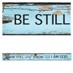MS 118 Magnetstripe - Be Still And Know That I Am God
