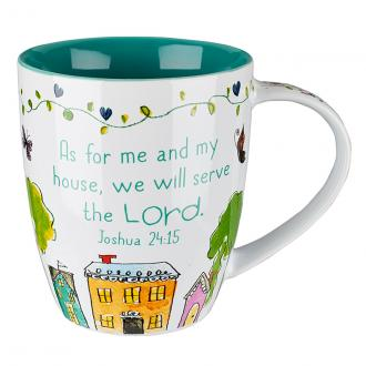 MUG 408 Kopp - As For Me And My House, We Will Serve The Lord