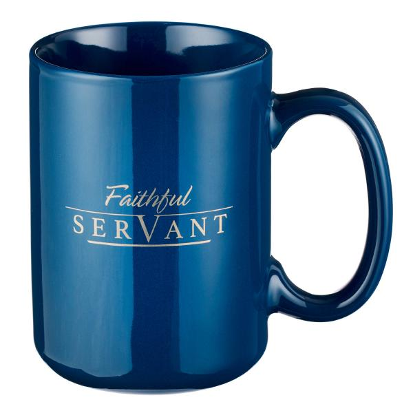 MUG 481 Kopp - Faithful Servant. Be Strong And Do Not Give Up, For Your Work Will Be Rewarded (450 ml)