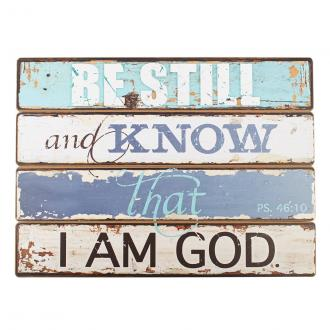 PLA 015 Veggdekor - Be Still and Know That I Am God (48 x 34 cm)