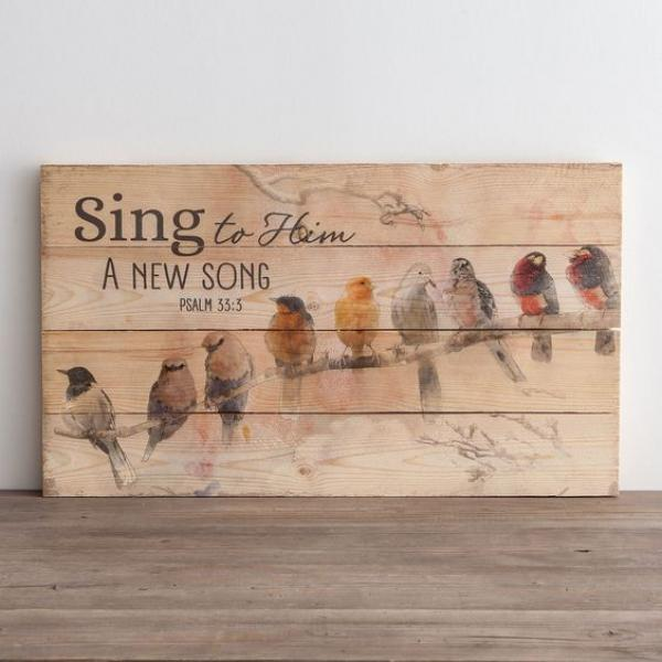 PNL 0086 Veggdekor - Sing To Him A New Song (61 x 35 cm)