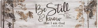 PNL 0600 Veggdekor - Be Still & Know That I Am God (92 x 27 cm)