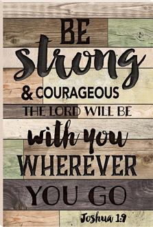 RBB 0028 Veggdekor - Be Strong & Courageous (41 x 61 cm)